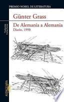 libro De Alemania A Alemania: Diario, 1990 = On The Road From Germany To Germany