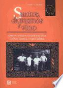 libro Santos, Duraznos Y Vino/ Saints, Peaches And Wine