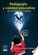 libro Pedagogía Y Calidad Educativa En La Era Digital Y Global
