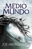 libro Medio Mundo 2. (half The Wordl)