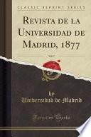 libro Revista De La Universidad De Madrid, 1877, Vol. 7 (classic Reprint)