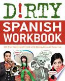 libro Dirty Spanish Workbook