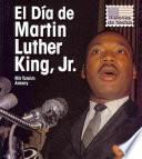 libro El Dia De Martin Luther King, Jr. (martin Luther King, Jr. Day)