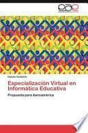libro Especialización Virtual En Informática Educativ