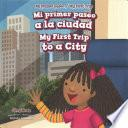libro Mi Primer Paseo A La Ciudad / My First Trip To A City