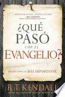 libro ¿qué Pasó Con El Evangelio? / Whatever Happened To The Gospel?